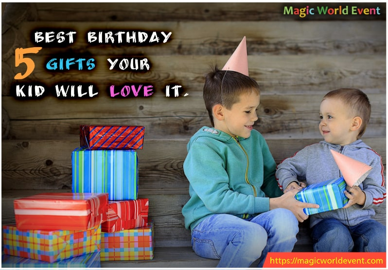 5 best birthday gifts in pune Your Kid will love it.